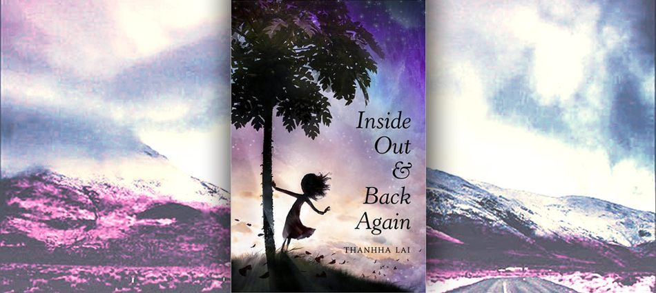 Inside Out & Back Again | This is not your school's summer reading ...